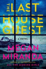 The Last House Guest - Ms. Megan Miranda