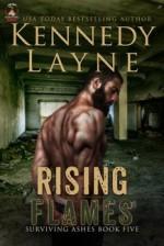 Rising Flames - Kennedy Layne