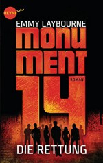 Monument 14: Die Rettung (3): Roman (Heyne fliegt) (German Edition) - Emmy Laybourne, Ulrich Thiele