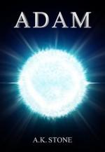 Adam - A.K. Stone