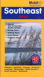 Mobil Travel Guide Southeast 2003 (Mobil Travel Guide Coastal Southeast (Ga, Nc, Sc)) - Mobil Travel Guides, Mobil Travel Guide