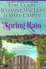 Spring Rain - Edie Claire, Julianne MacLean, Mary Campisi