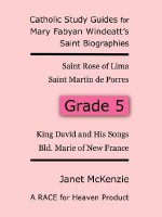 Race for Heaven's Catholic Study Guides for Mary Fabyan Windeatt's Saint Biographies Grade 5 - Janet P. McKenzie
