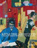 Kitaj: The Architects, Colin St John Wilson and Mj Long - Duncan McCorquodale, Rachel Pfleger