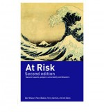 At Risk: Natural Hazards, People's Vulnerability and Disasters - Ben Wisner, Piers M. Blaikie, Ian Davis, Terry Cannon