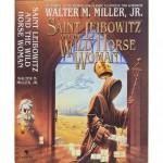 Saint Leibowitz and the Wild Horse Woman - Walter M. Miller Jr.