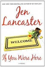 If You Were Here: A Novel - Jen Lancaster