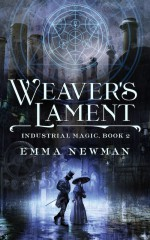 Weaver's Lament - Emma Newman