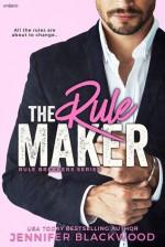 The Rule Maker - Jennifer Blackwood