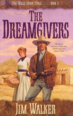 The Dreamgivers - Jim Walker