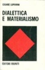 Dialettica e materialismo - Cesare Luporini