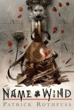 The Name of the Wind: 10th Anniversary Deluxe Edition (Kingkiller Chronicle) - Patrick Rothfuss, Care Santos