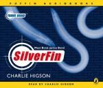 Silverfin [Sound Recording] - Charlie Higson