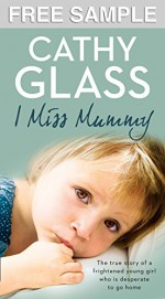 I Miss Mummy: Free Sampler - Cathy Glass