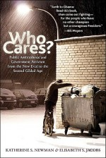 Who Cares?: Public Ambivalence and Government Activism from the New Deal to the Second Gilded Age - Katherine S. Newman, Elisabeth Jacobs