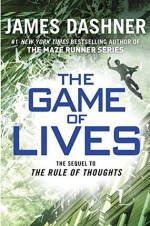 The Game of Lives - James Dashner