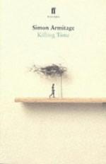 Killing Time - Simon Armitage, Charles Boyle