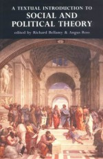 Textual Introduction to Social and Polit - Richard Bellamy