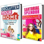 Clutter Free Box Set: Simple Step by Step Guide to Organizing and Decluttering Your Wardrobe and Home! (Organize and Simplify Your Life) - Vanessa Riley