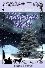 An Amish Starry Christmas Night - Diane Craver