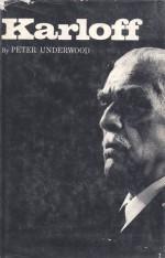 Karloff: The Life of Boris Karloff - Peter Underwood