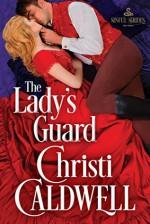 The Lady's Guard - Christi Caldwell
