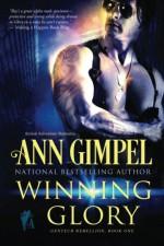 Winning Glory (GenTech Rebellion ) (Volume 1) - Ann Gimpel, Jennifer Hassani, Fiona Jayde