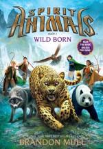Wild Born - Brandon Mull