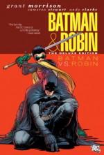 Batman and Robin, Vol. 2: Batman vs. Robin - Grant Morrison, Cameron Stewart, Andy Clarke, Scott Hanna, Dustin Nguyen