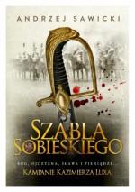 Szabla Sobieskiego - Andrzej W. Sawicki