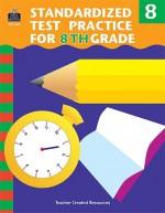 Standardized Test Practice For 8th Grade - Charles J. Shields