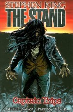 The Stand: Captain Trips - Stephen King, Roberto Aguirre-Sacasa, Laura Martin, Mike Perkins