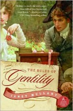 The Rules of Gentility - Janet Mullany