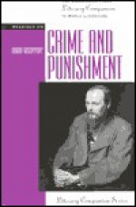 Readings on Crime and Punishment (Greenhaven Press Literary Companion to World Literature) - Derek C. Maus