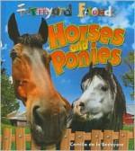 Farmyard Friends: Horses and Ponies - Camilla De la Bédoyère