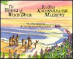 The Voyage of Wood Duck - Maxine Trottier, Patsy Macaulay-Mackinnon