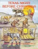Texas Night Before Christmas Coloring Bo (The Night Before Christmas Series) - James Rice