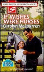 If Wishes Were Horses - Carolyn McSparren