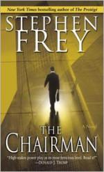 The Chairman - Stephen W. Frey