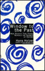 Window to the Past - Hans Holzer