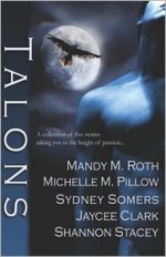 Talons - Angela James, Shannon Stacey, Sydney Somers, Mandy M. Roth, Michelle M. Pillow, Jaycee Clark