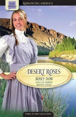 Desert Roses - Rosey Dow, Rosey Dow, Rhonda Gibson
