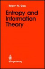 Entropy and Information Theory - Robert M. Gray