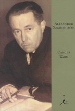 Cancer Ward (Farrar, Straus and Giroux) - Aleksandr Solzhenitsyn, Nicholas William Bethell, David Burg