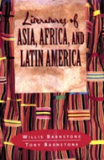 Literatures Of Asia, Africa, And Latin America: From Antiquity To The Present - Willis Barnstone, Tony Barnstone, Li Yu, Brendan Connell, Marty Jiang