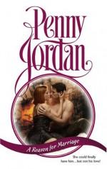 A Reason For Marriage (Harlequin Presents, No 1041) - Penny Jordan