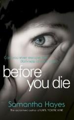 Before You Die - Samantha Hayes