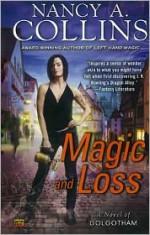 Magic and Loss - Nancy A. Collins