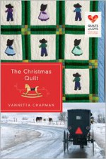 The Christmas Quilt - Vannetta Chapman