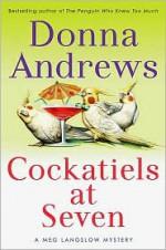 Cockatiels at Seven - Donna Andrews